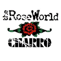 THE ROSE WORLD CHARRO